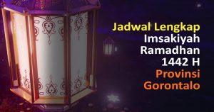 Jadwal Lengkap Imsakiyah Ramadhan 1442 H Provinsi Gorontalo